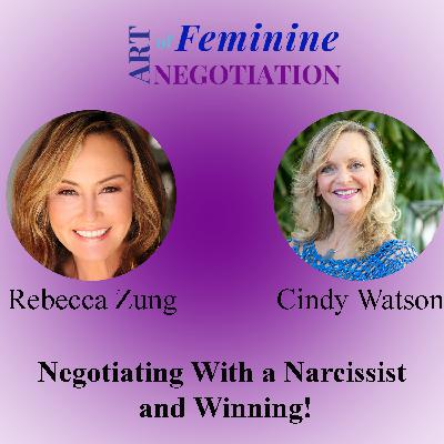 038: Negotiating With a Narcissist and Winning!