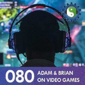 080 - On a Life of Video Games