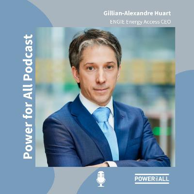 Integrating energy systems and business models to impact 20 million lives - Gillian-Alexandre Huart