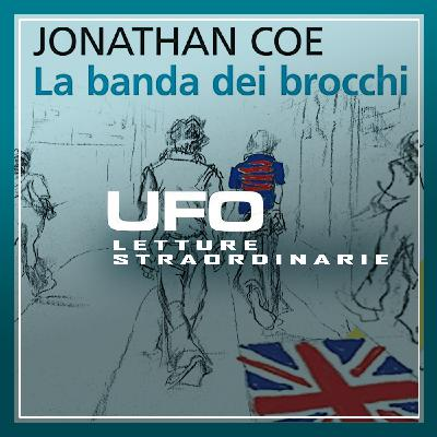UFO Letture straordinarie #11 - La banda dei brocchi - 4/02/2021