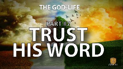 Trust His Word