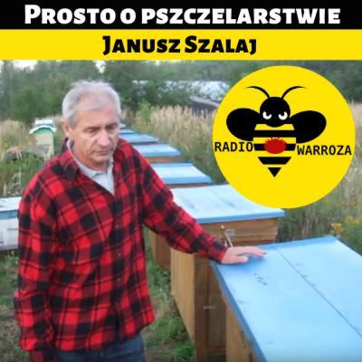 Prosto o pszczelarstwie - Janusz Szalaj