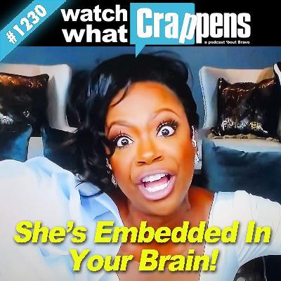 RHOA: She's Embedded in Your Brain!