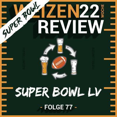 Super Bowl LV   Weizenreview Super Bowl   S2 E77   NFL Football