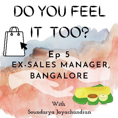 Ex-Sales Manager, Bangalore