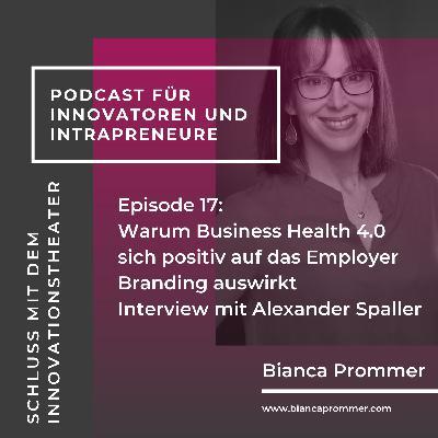#017: Warum sich Business Health 4.0 auf das Employer Branding auswirkt
