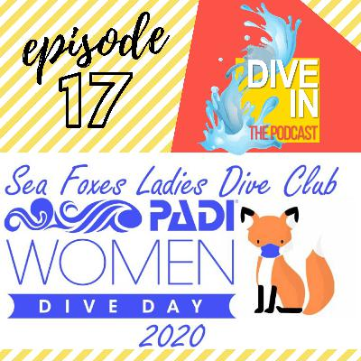 "Episode 17: ""Imagine If Women Had A Super Power"" Women's Dive Day Special"