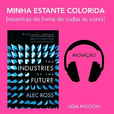 A indústria do futuro