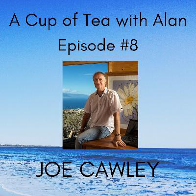Episode #8 - Joe Cawley