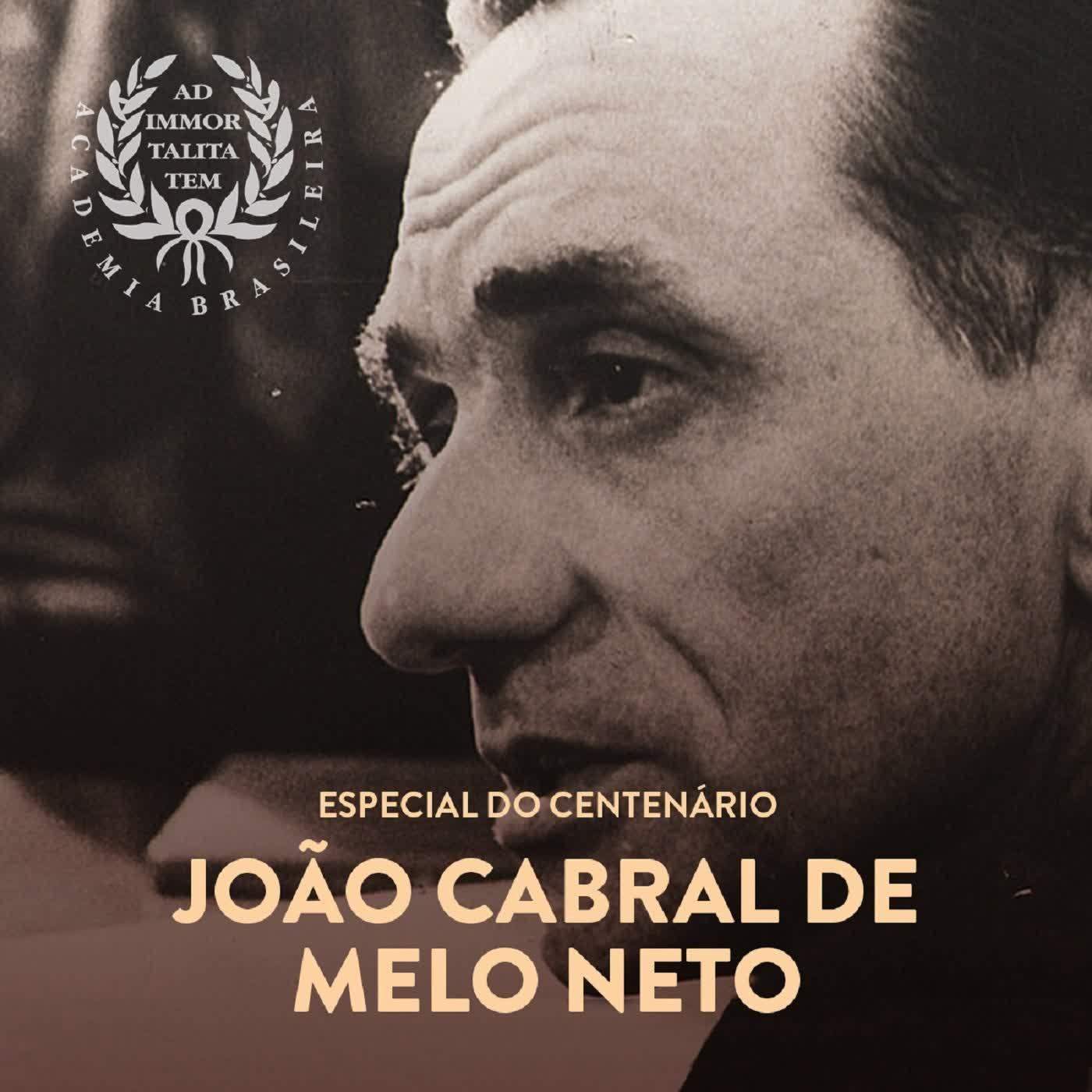 Podcast: Especial do Centenário de João Cabral de Melo Neto | Acadêmico Antonio Cicero