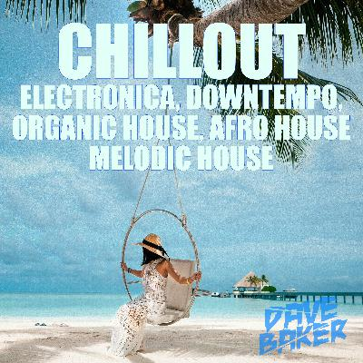 Dave Baker Chillout June 2021