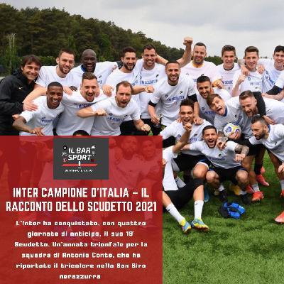 Inter campione - Il racconto dello Scudetto 2021
