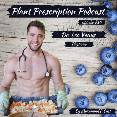 Evaluating nutritional research, experience in medical school and ex-vegans with Dr. Leo Venus