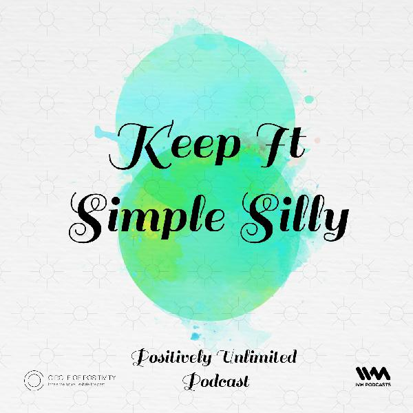 Ep. 38: Keep It Simple Silly