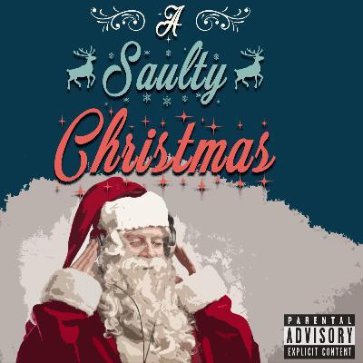Episode 67: A Saulty Christmas