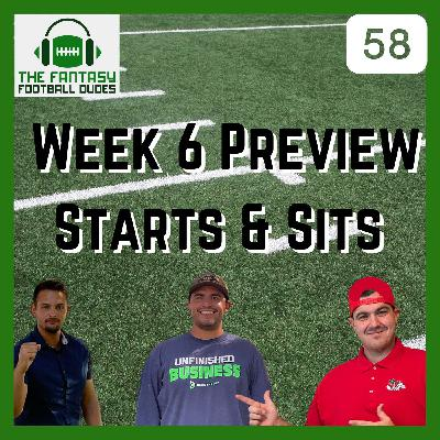 Week 6 Preview & Predictions + Starts and Sits