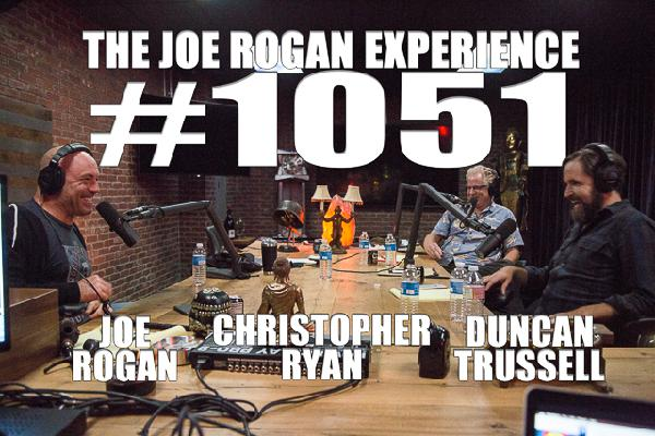 #1051 - Duncan Trussell & Christopher Ryan