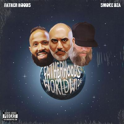 #109: Father Hoods Worldwide feat. Smoke DZA