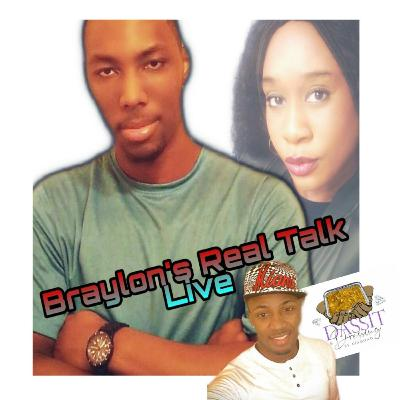 Braylons Real Talk Live S3 EP 18