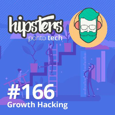 Growth Hacking – Hipsters #166