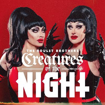 Welcome to The Boulet Brothers' Creatures of the Night
