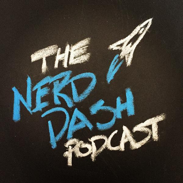 The Nerd Dash Podcast   Listen Free on Castbox