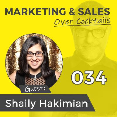 034: Did You Know That Social Media is NOT About Your Business? w/Shaily Hakimian