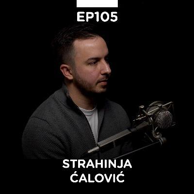 EP 105: Strahinja Ćalović, digitalni marketing, Aca Informacija, Tatin dnevnik - Pojačalo podcast