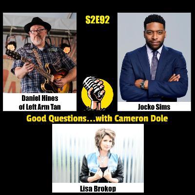 S2E92 - Daniel Hines of Left Arm Tan, Jocko Sims, and Lisa Brokop