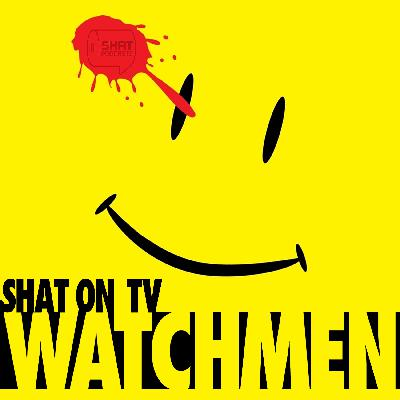 Ep.1: Watchmen - Podcast Introduction
