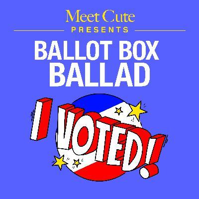 Ballot Box Ballad