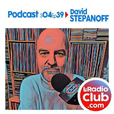 S04Ep39 Short PodCast LeRadioClub avec David Stepanoff