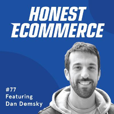 077 | Finding Success By Going In the Third Door with Your Best Friends | with Dan Demsky