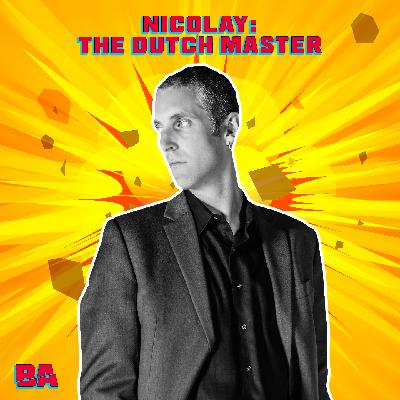 Nicolay Interview: The Dutch Master