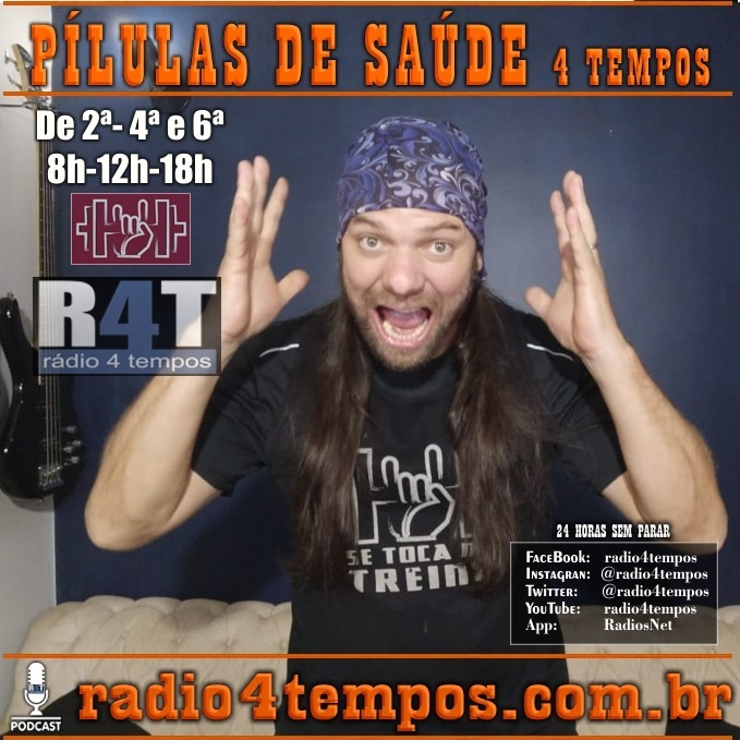Rádio 4 Tempos - Pílulas de Saúde 124:Itazil Junior