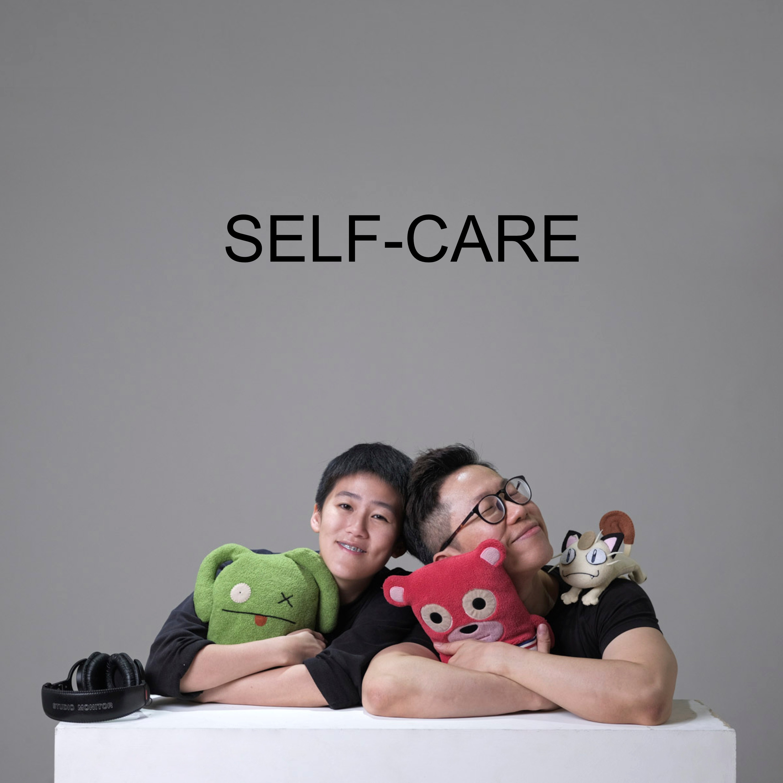 Ep #29 - Self-care