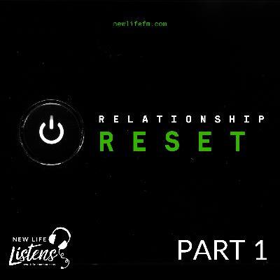 Relationship Reset - Part 1 with Pastor Joe Wickman   11.1.20