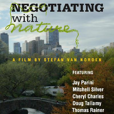 Episode 18 Part 2: Negotiating with Nature - The Film
