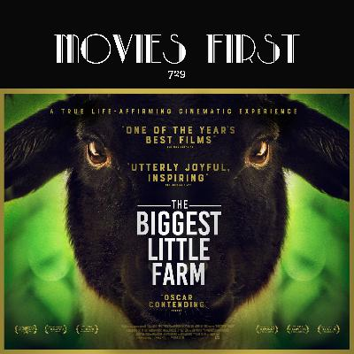 729: The Biggest Little Farm (Documentary) (the MoviesFirst review)