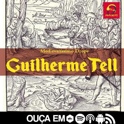 Medievalíssimo Drops: Guilherme Tell