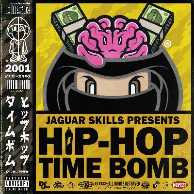 Jaguar Skills Hip-Hop Time Bomb : 2001