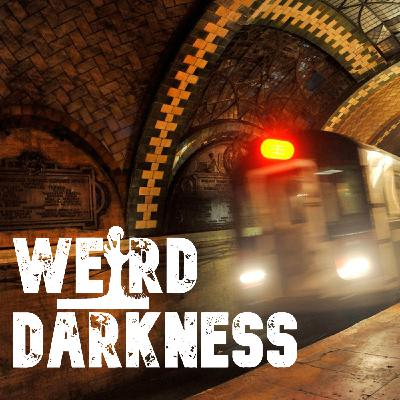 """""""THE STRANGERS ON THE SUBWAY"""" and one more Creepypasta! #WeirdDarkness"""