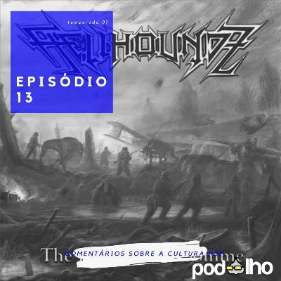 PodAlho | EP 13 Metal e Cultura Pop com a Hellhoundz