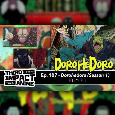 #108 - Dorohedoro (Season 1)