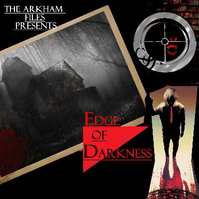 Edge of Darkness LV2301: An Important Message