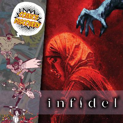 Comicsdiscovery S06E05 : Infidel