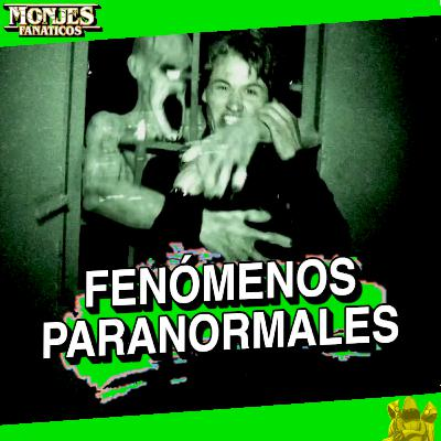 165 - Historias de Fenómenos Paranormales. 😱