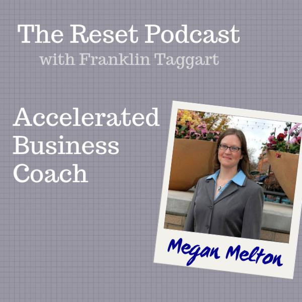Accelerated Business Coach, Megan Melton