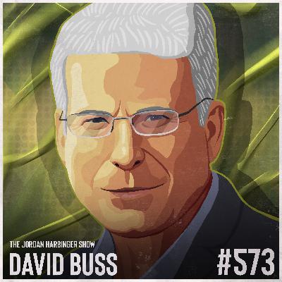 573: David Buss | When Men Behave Badly