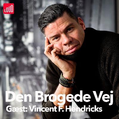 #39 - Vincent F. Hendricks